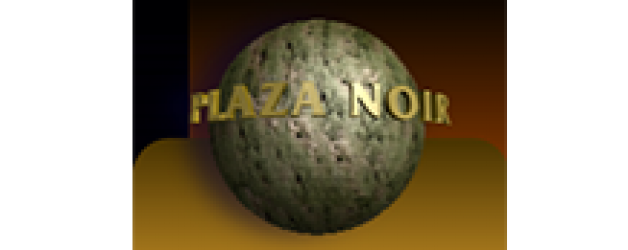 Plaza Noir